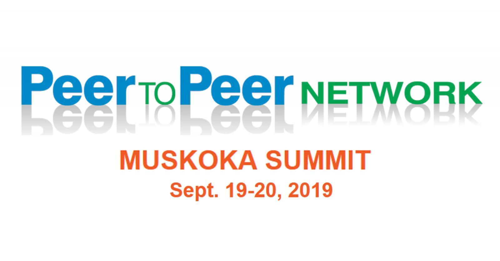 Peer to Peer Muskoka Summit 2019
