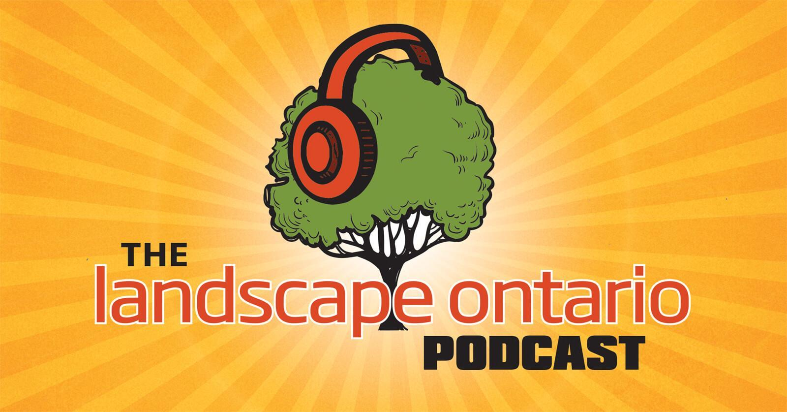 Landscape Ontario podcasts now online