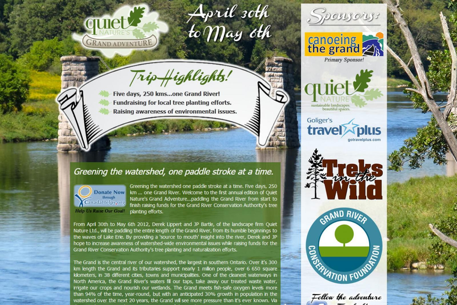 Quiet Nature's Grand Adventure website has lots of information and the opportunity to pledge towards fund-raising canoe trip down the Grand River.