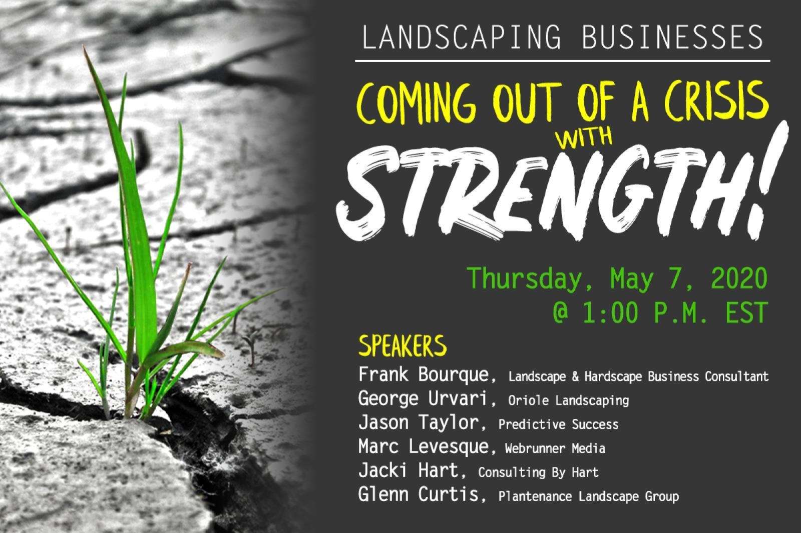 Landscaping Businesses Coming Out of a Crisis with Strength