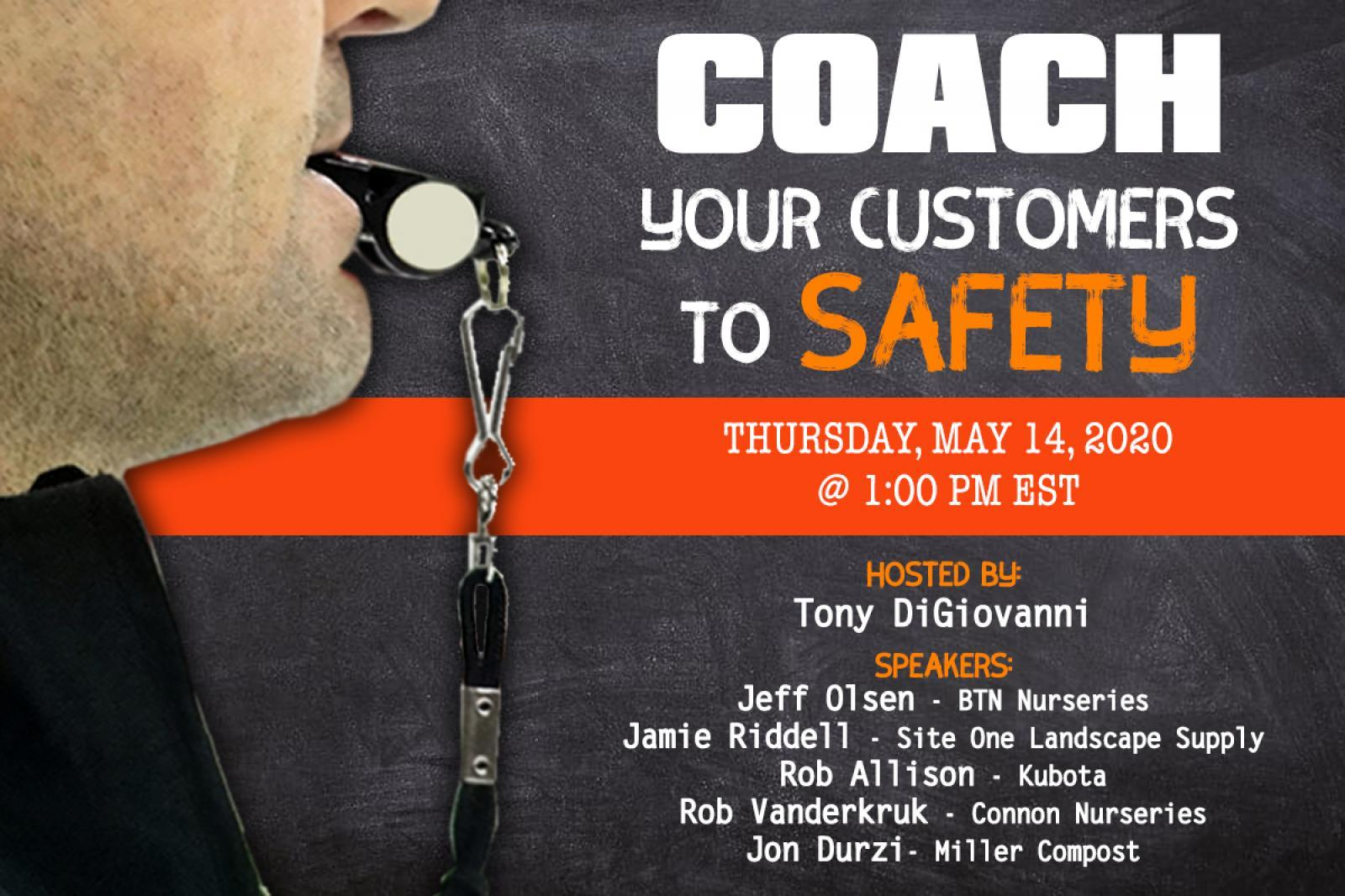 Coach Your Customers to Safety Webinar