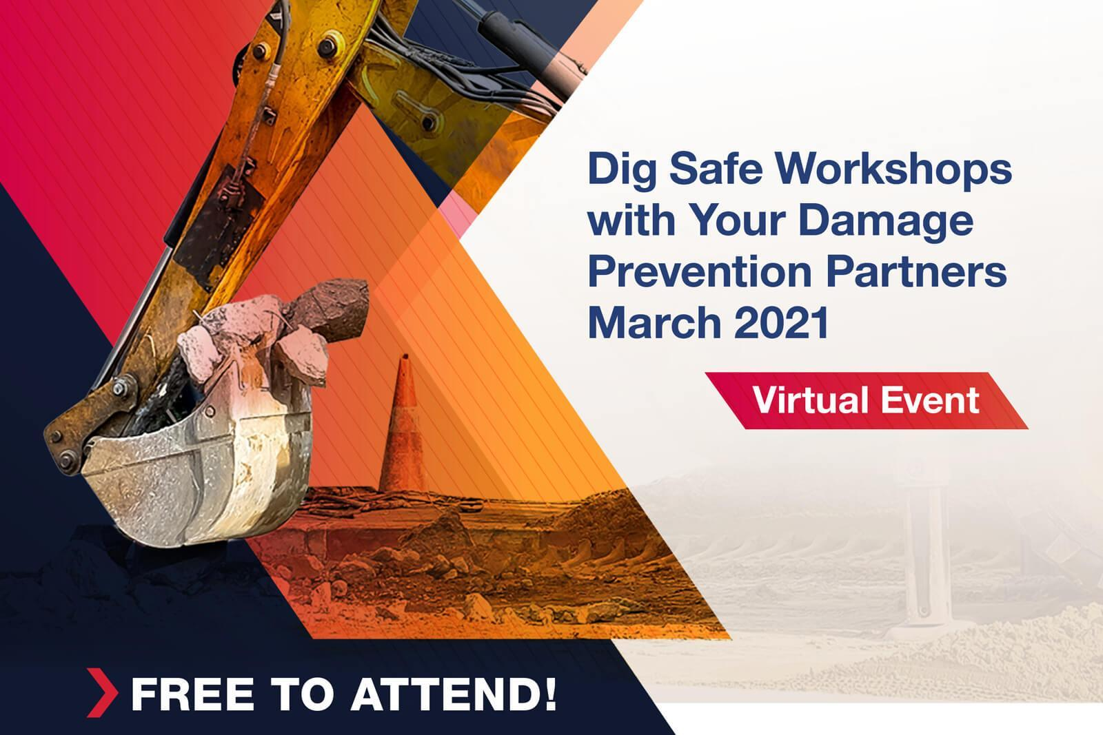 Dig Safe Workshops — March 2021